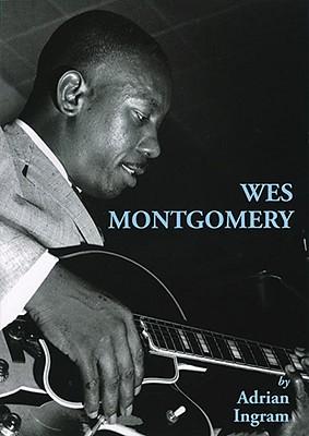 Wes Montgomery By Ingram, Adrian